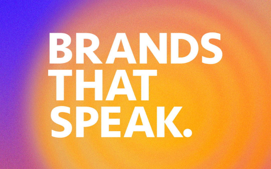 Brands That Speak – The Podcast